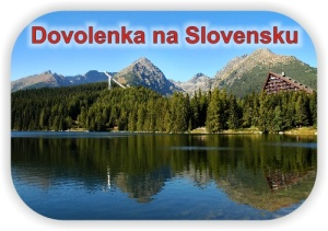 Dovolenka na Slovensku - hotely, wellness, chaty, chalupy, výlety