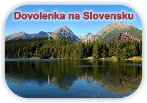 Dovolenka na Slovensku - hotely, wellness, chaty, chalupy, výlety